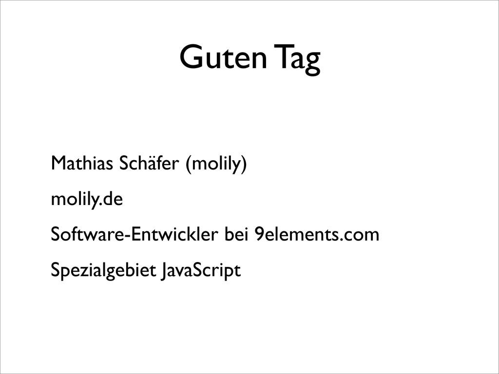 Guten Tag Mathias Schäfer (molily) molily.de So...