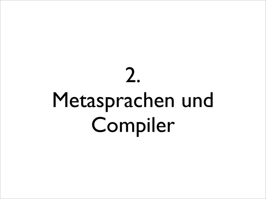 2. Metasprachen und Compiler