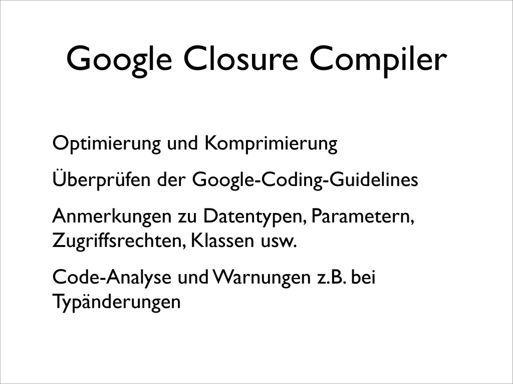 Google Closure Compiler Optimierung und Komprim...