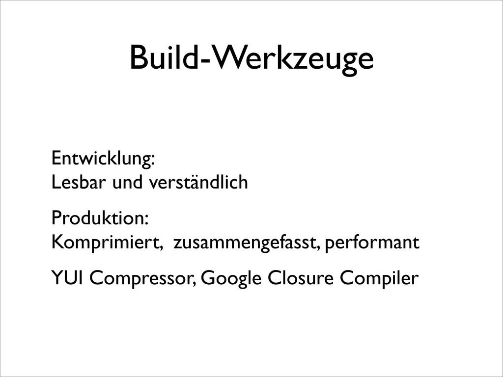 Build-Werkzeuge Entwicklung: Lesbar und verstän...