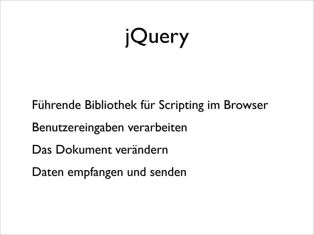 jQuery Führende Bibliothek für Scripting im Bro...