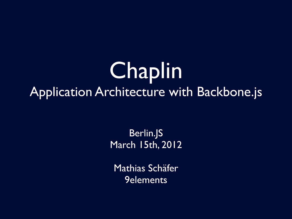 Chaplin Application Architecture with Backbone....