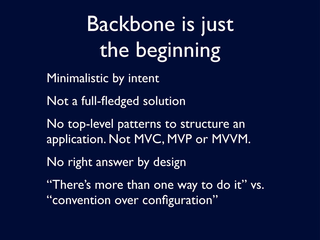 Backbone is just the beginning Minimalistic by ...