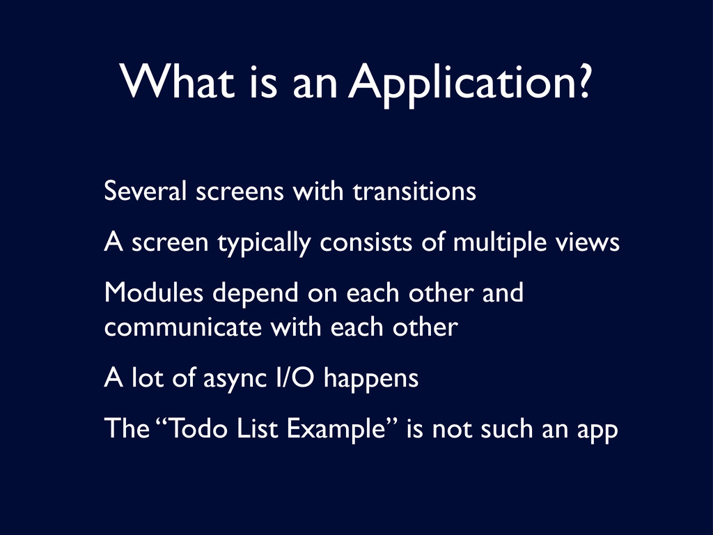 What is an Application? Several screens with tr...