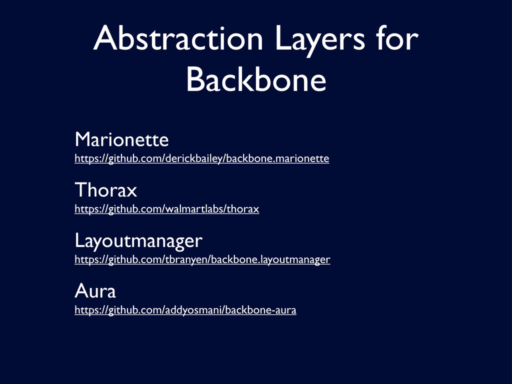Abstraction Layers for Backbone Marionette http...