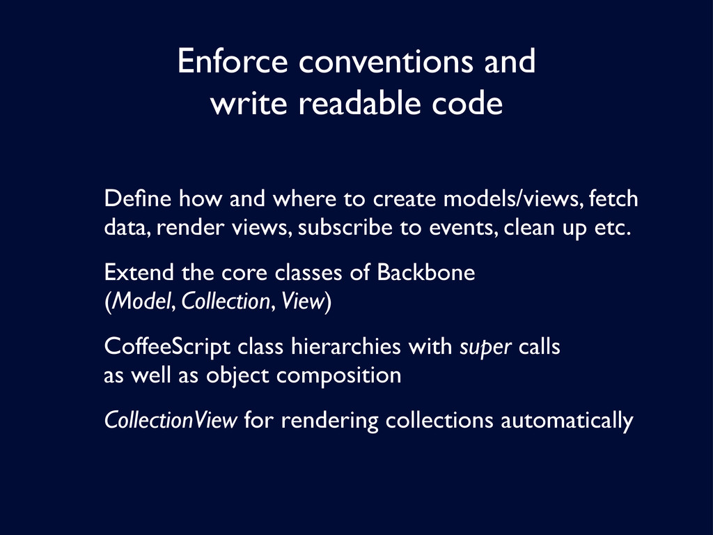 Enforce conventions and write readable code Defi...