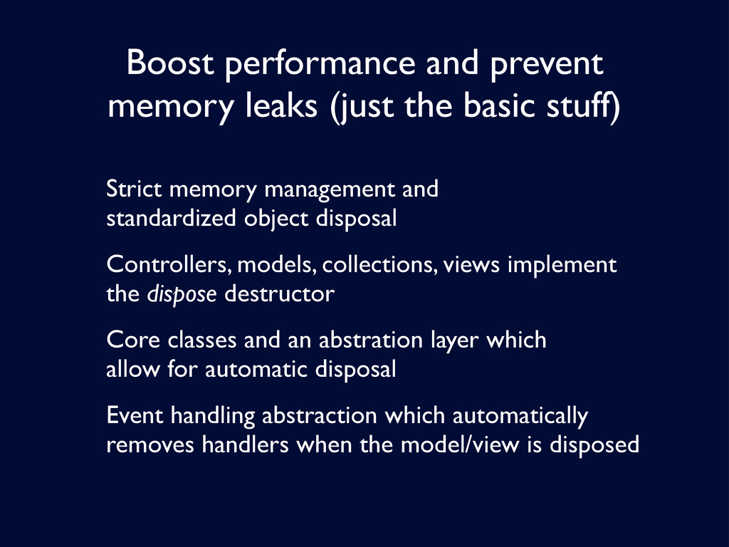 Boost performance and prevent memory leaks (jus...
