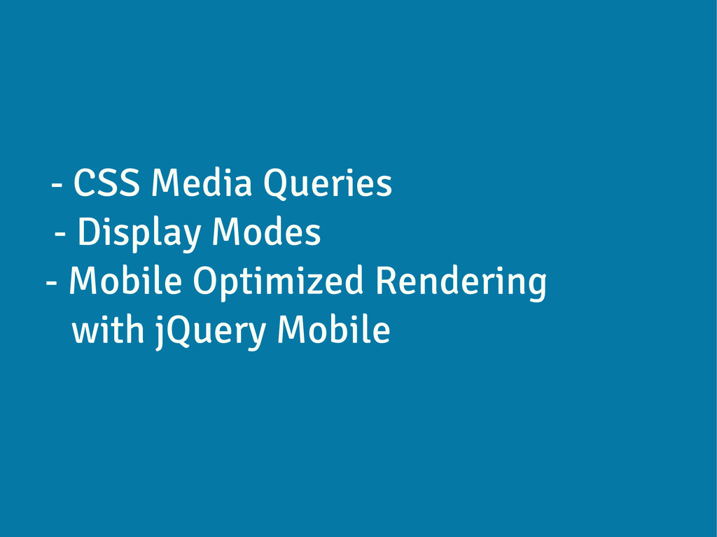 - CSS Media Queries - Display Modes - Mobile Op...