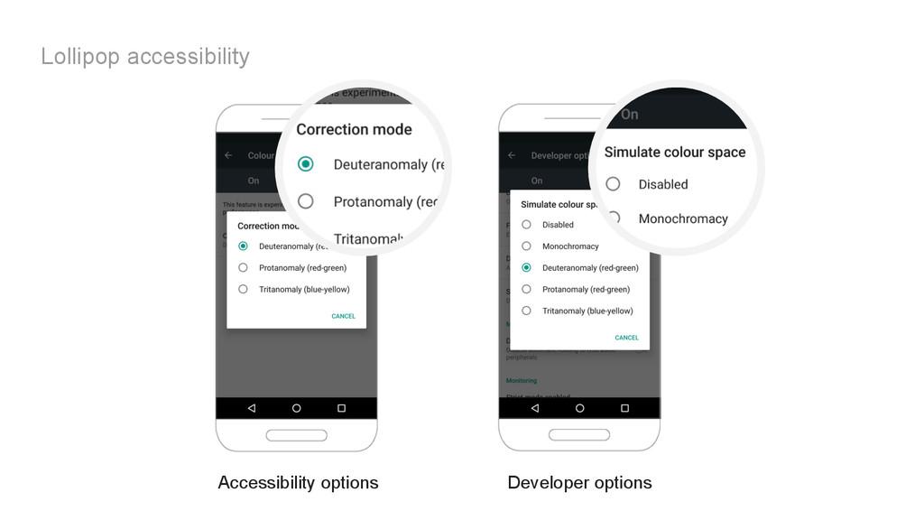 Lollipop accessibility Accessibility options De...