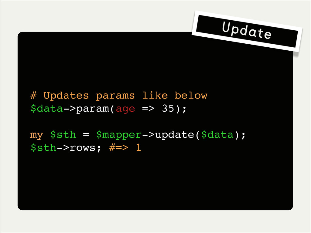 # Updates params like below $data->param(age =>...