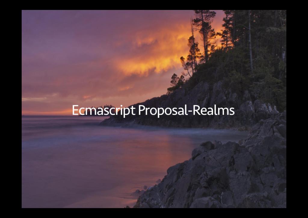 Ecmascript Proposal-Realms