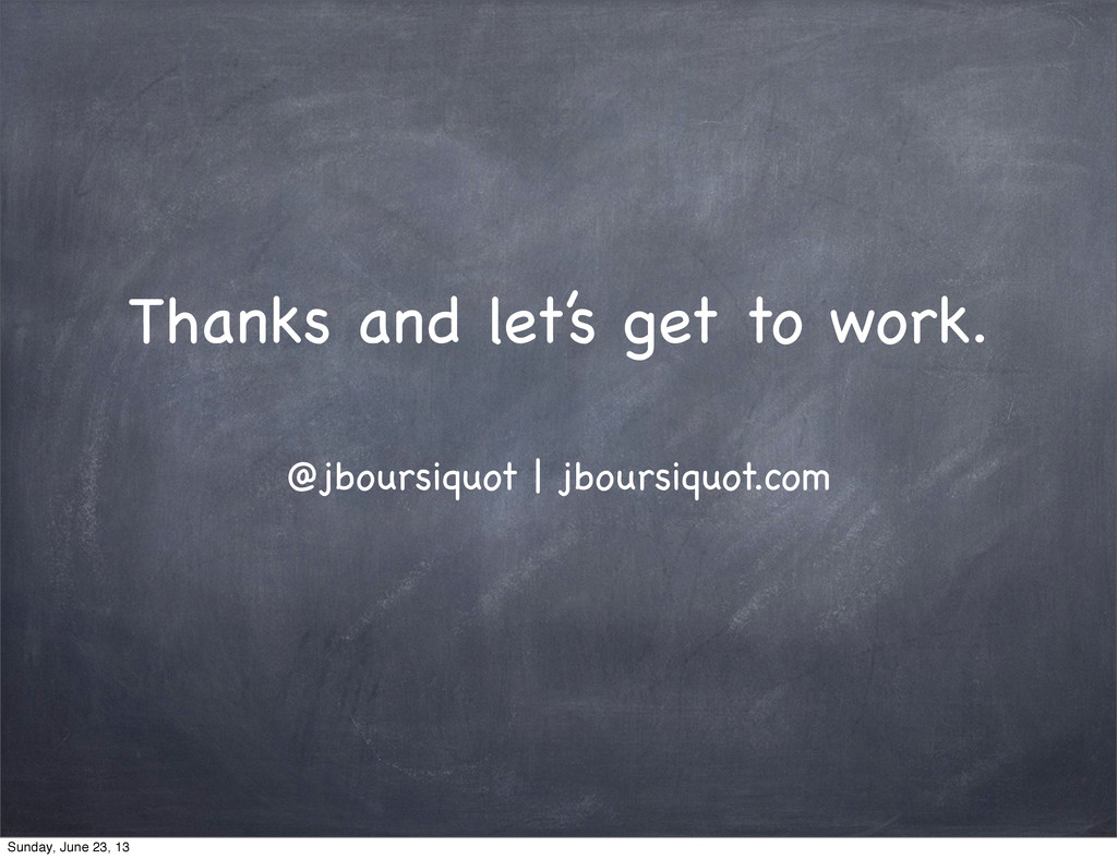 Thanks and let's get to work. @jboursiquot   jb...