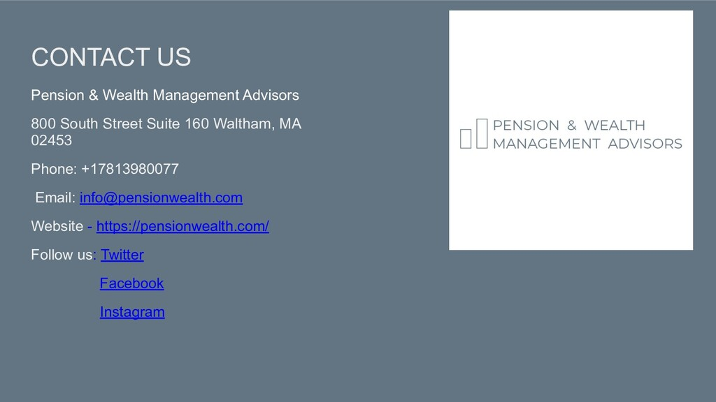 CONTACT US Pension & Wealth Management Advisors...