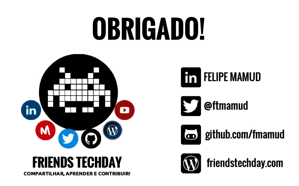 FRIENDS TECHDAY COMPARTILHAR, APRENDER E CONTRI...