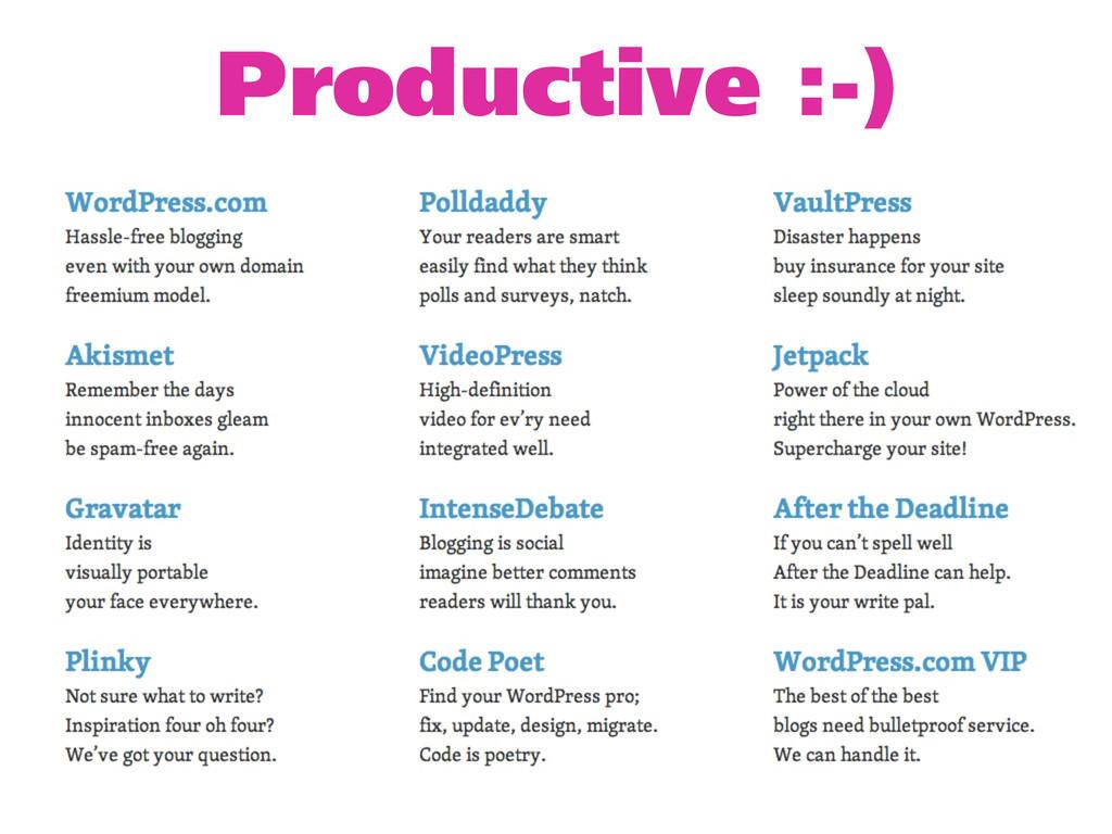Productive :-)