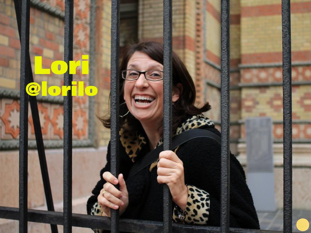 Lori @lorilo