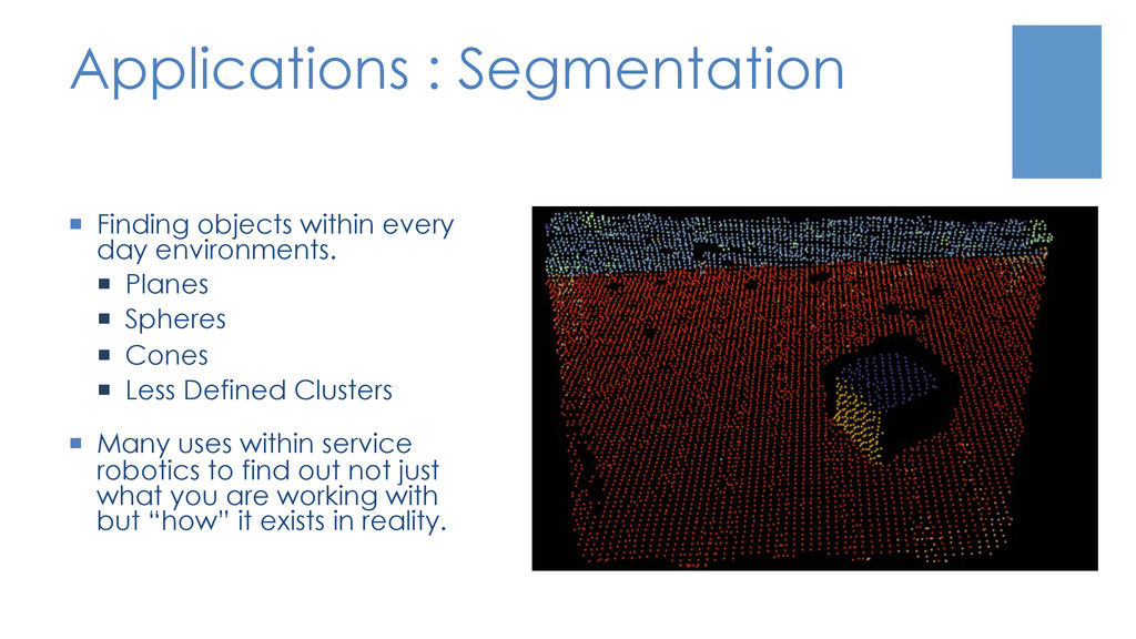 Applications : Segmentation ¡  Finding objects...