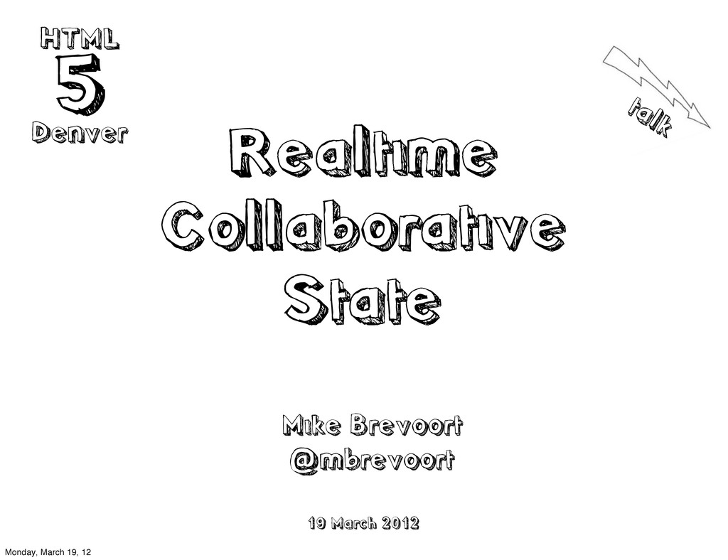 Realtime Collaborative State talk HTML 5 Denver...