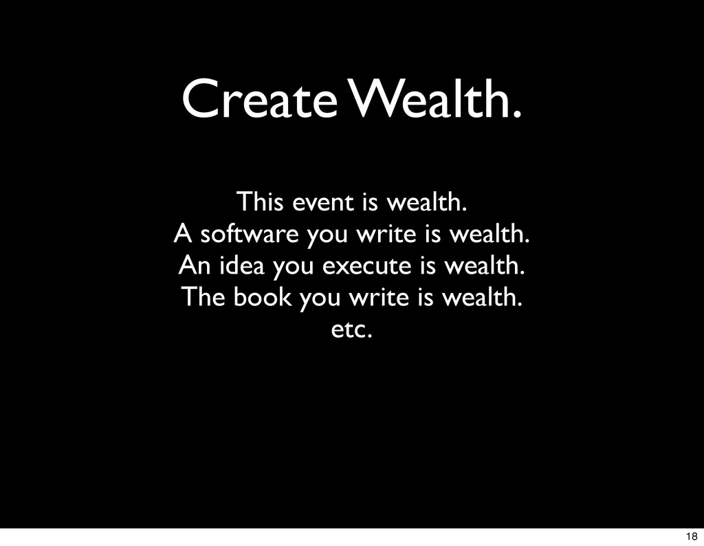 Create Wealth. This event is wealth. A software...