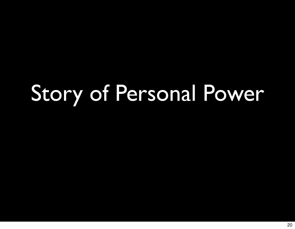 Story of Personal Power 20