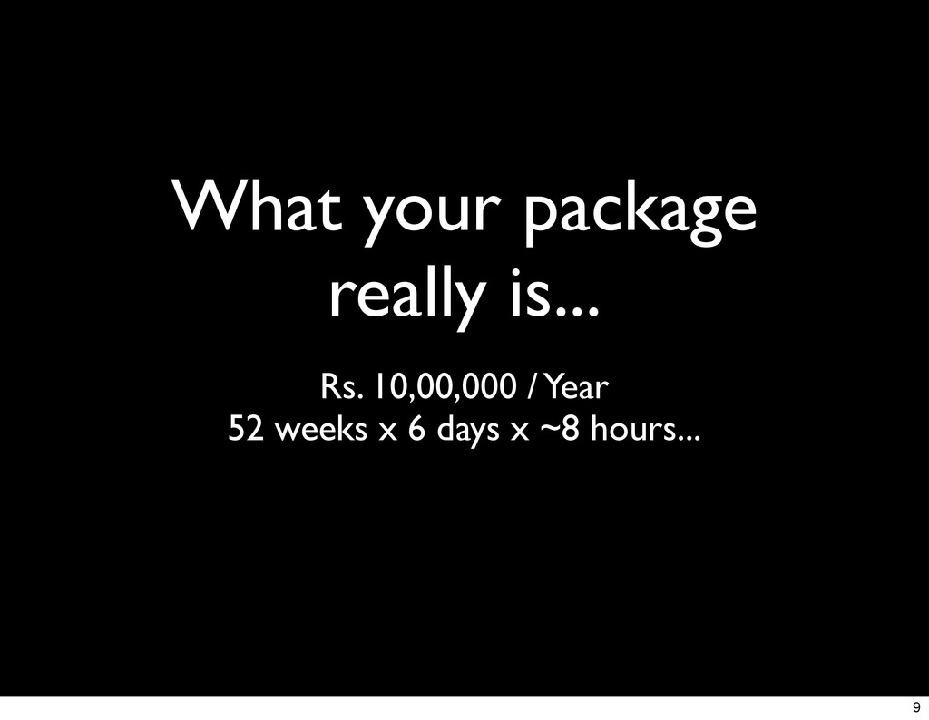 What your package really is... Rs. 10,00,000 / ...