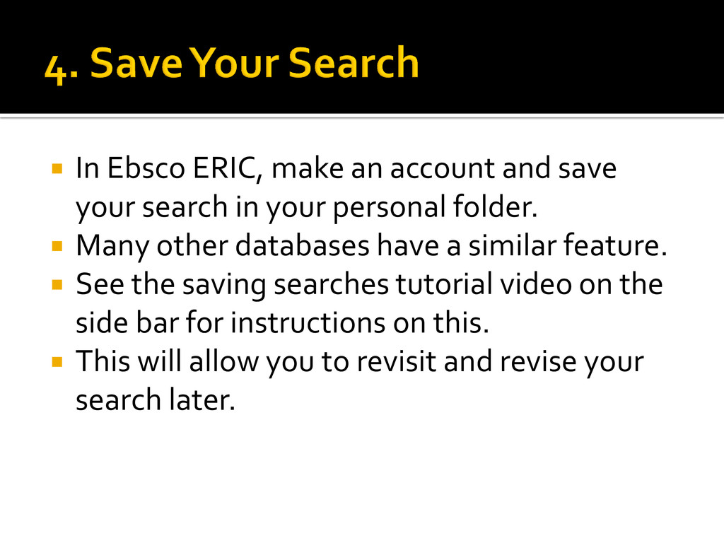  In Ebsco ERIC, make an account and save your ...