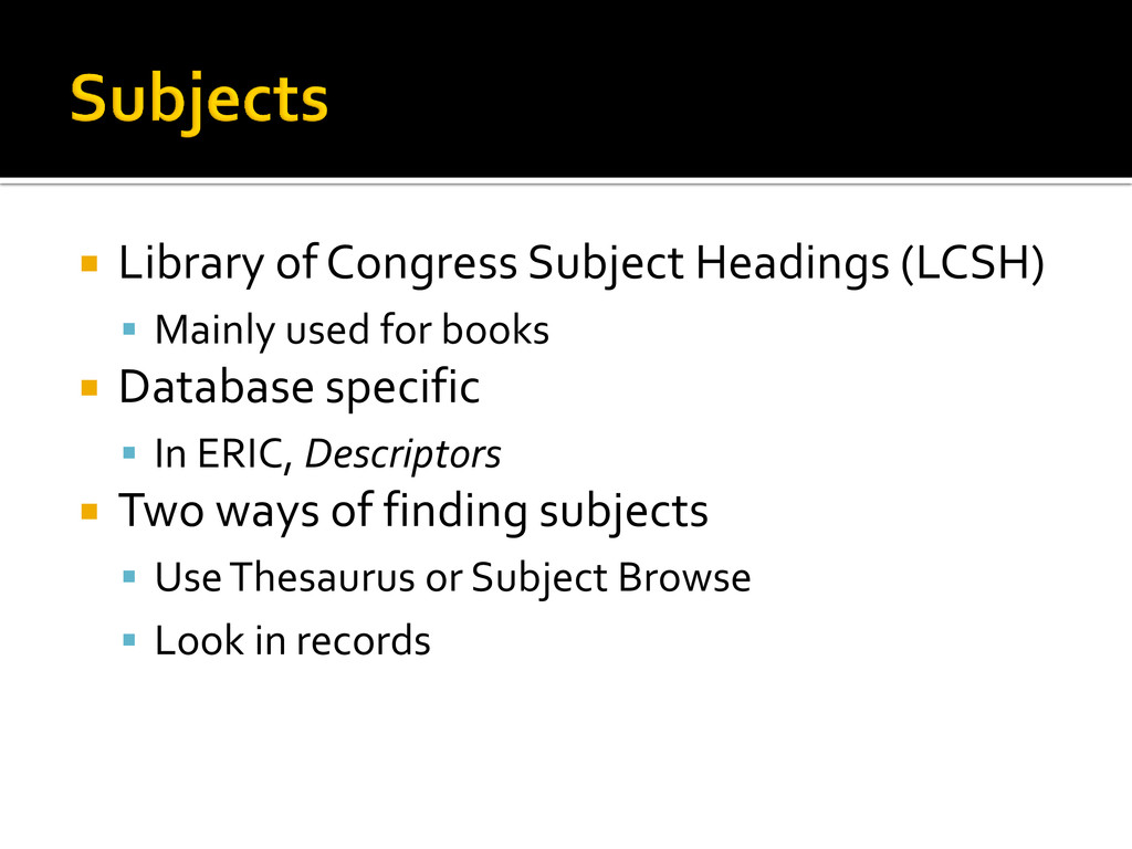  Library of Congress Subject Headings (LCSH) ...