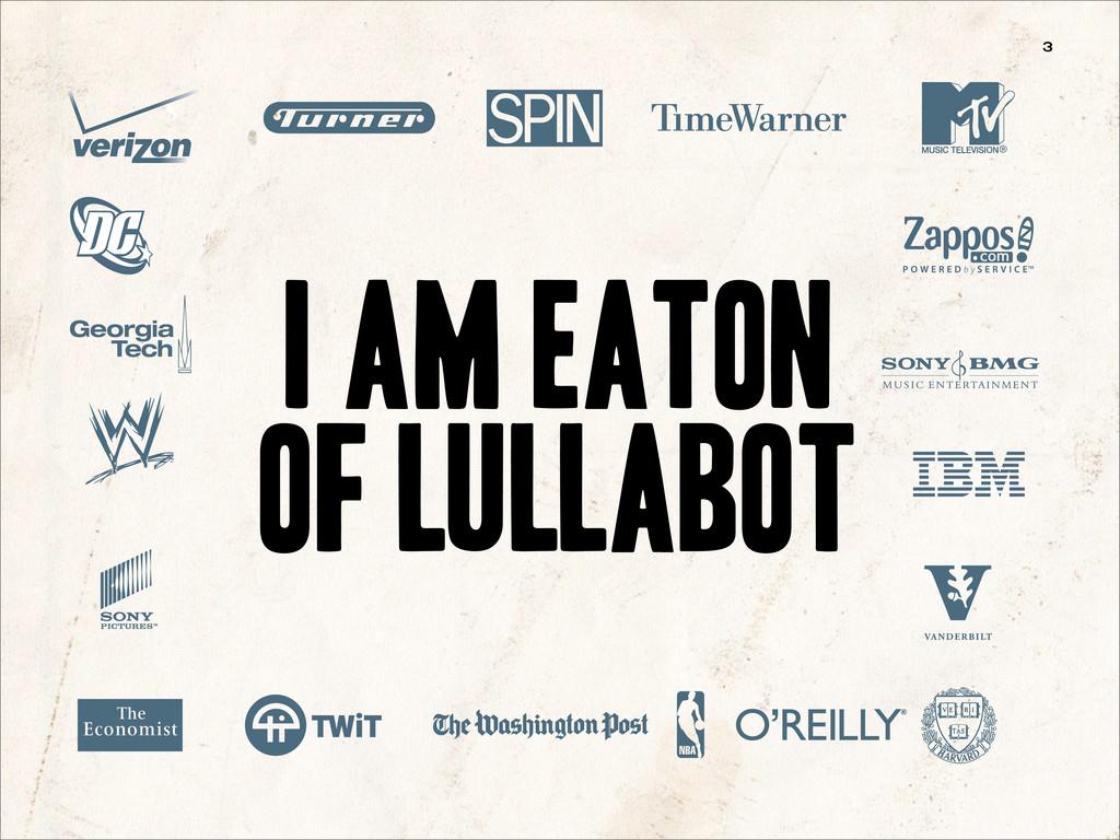 i am eaton of lullabot 3