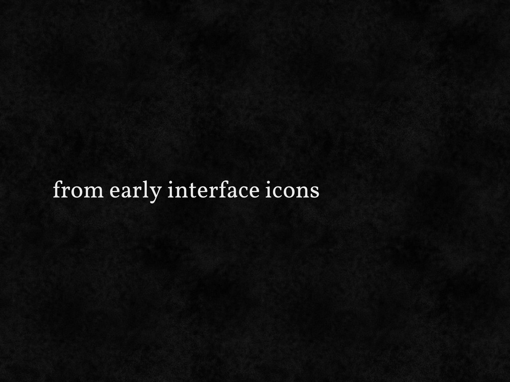 from early interface icons