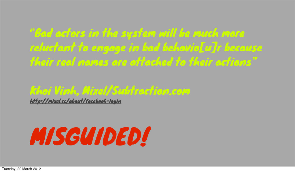 """""""Bad actors in the system will be much more rel..."""