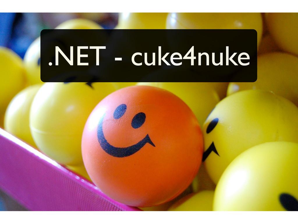 .NET - cuke4nuke