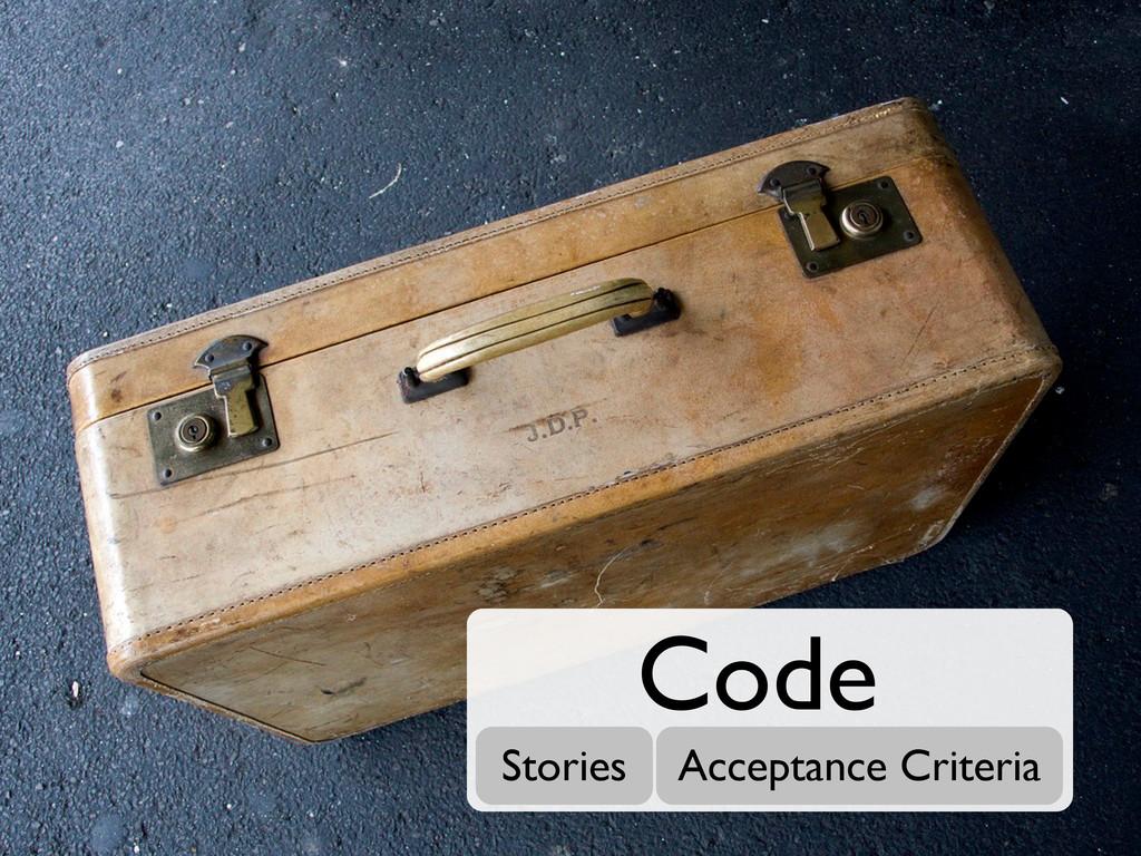 Stories Acceptance Criteria Code