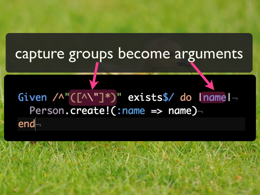 capture groups become arguments
