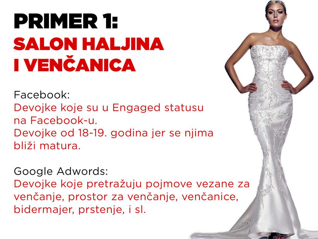 PRIMER 1: SALON HALJINA I VENČANICA Facebook: D...