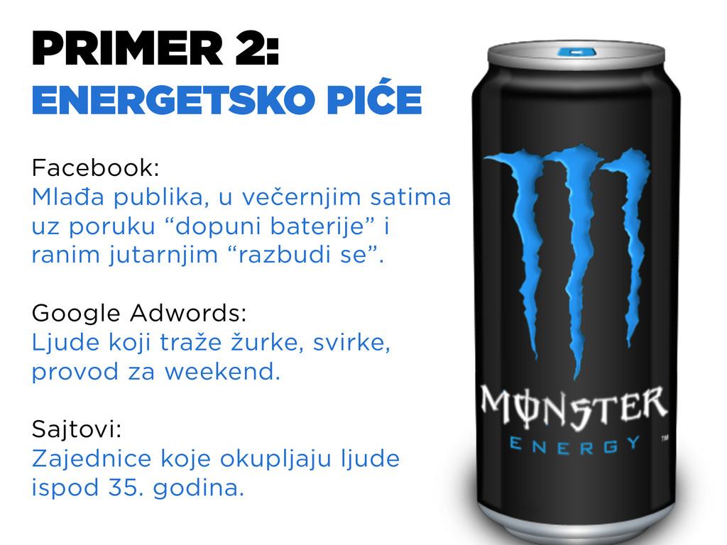 PRIMER 2: ENERGETSKO PIĆE Facebook: Mlađa publi...