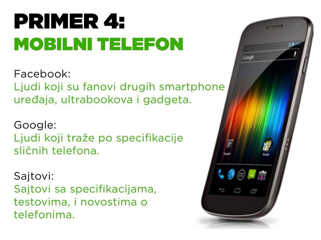 PRIMER 4: MOBILNI TELEFON Facebook: Ljudi koji ...