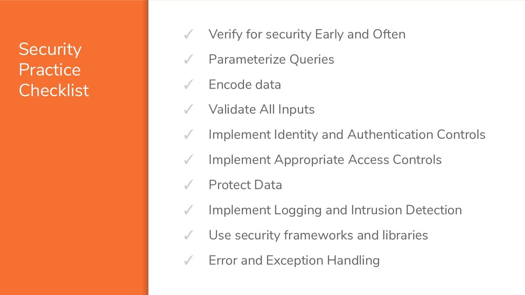 Security Practice Checklist ✓ Verify for securi...