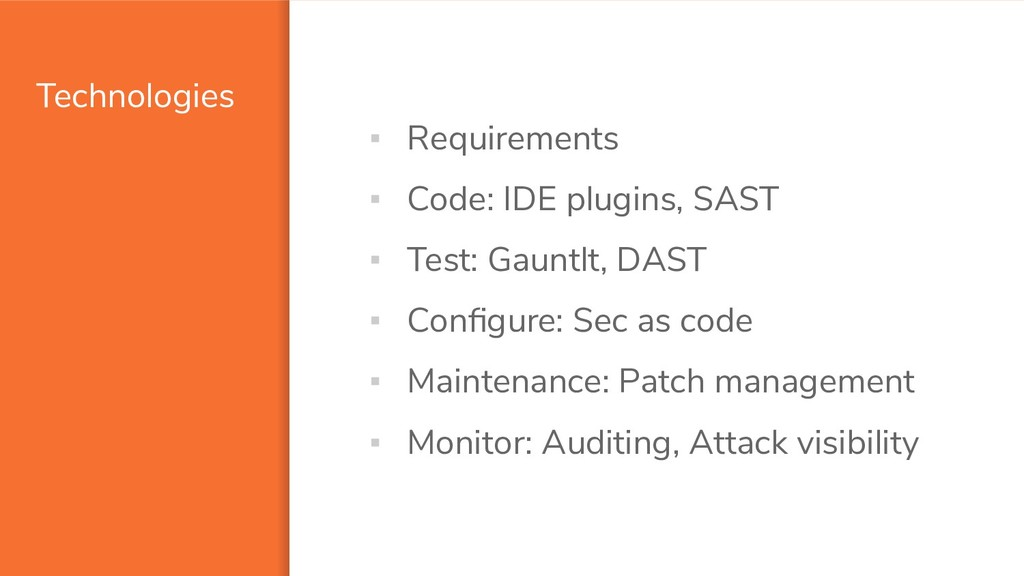 Technologies ▪ Requirements ▪ Code: IDE plugins...