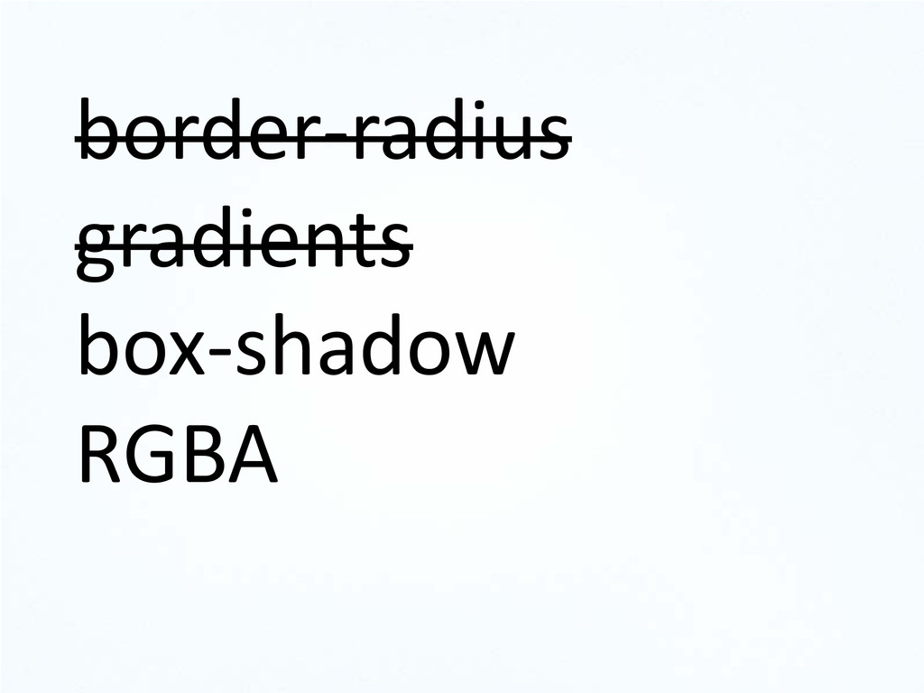 border-radius gradients box-shadow RGBA