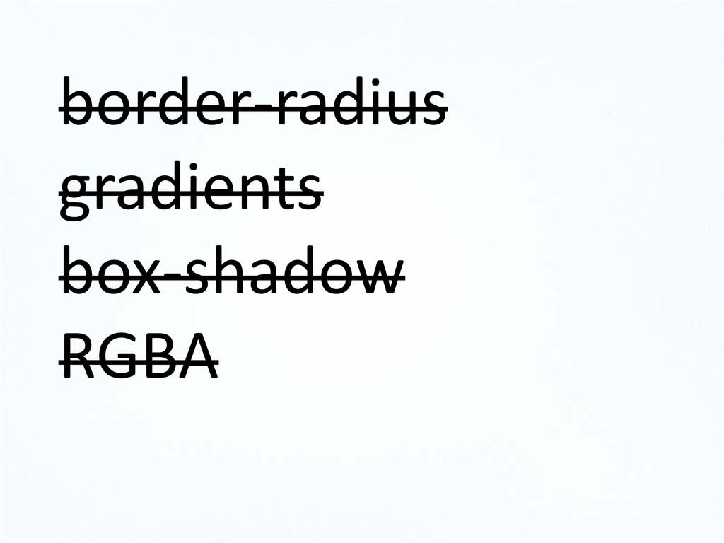 border-radius gradients box-shadow RGBA
