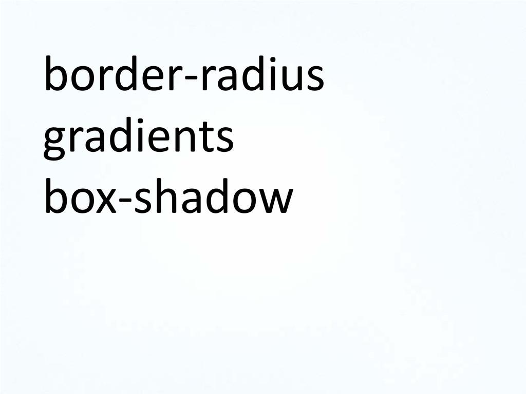 border-radius gradients box-shadow