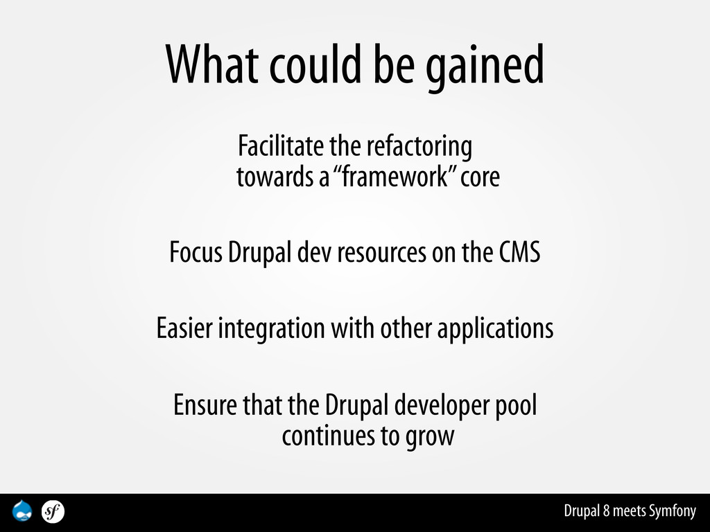 Drupal 8 meets Symfony What could be gained Fac...
