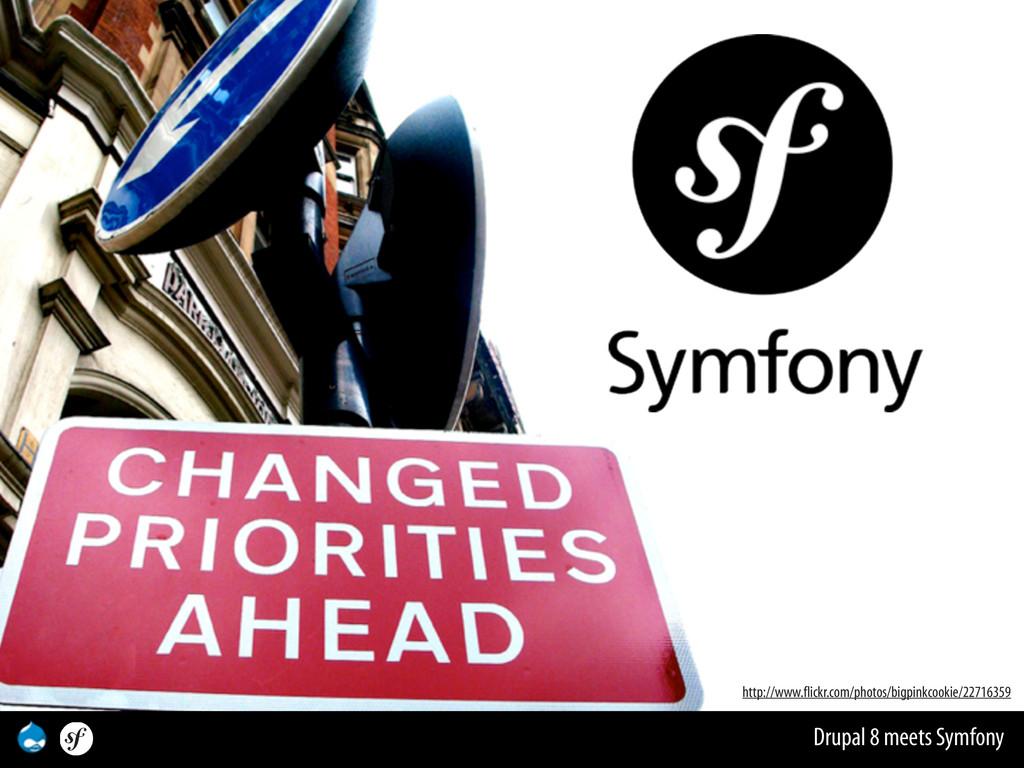 Drupal 8 meets Symfony http://www.flickr.com/ph...