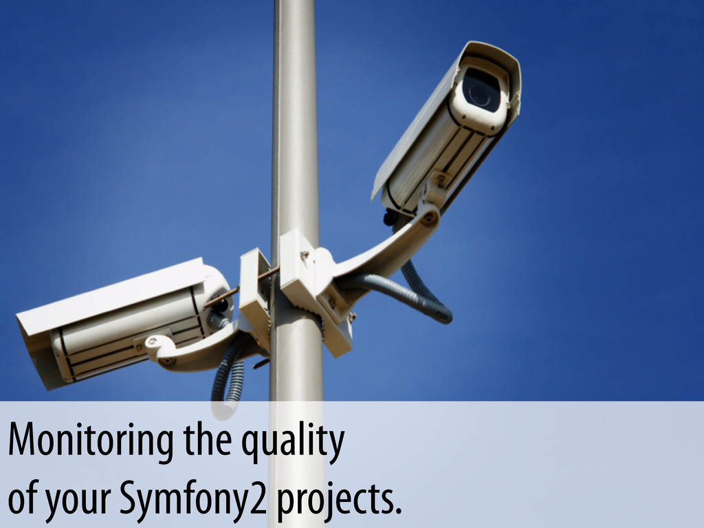 Monitoring the quality of your Symfony2 project...