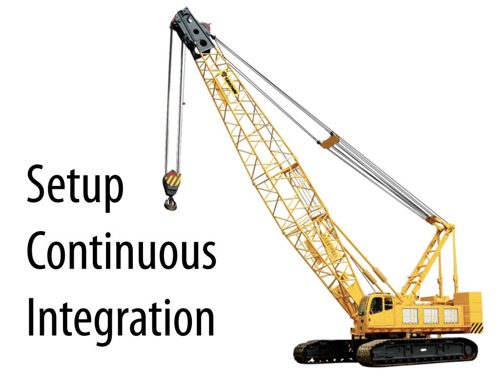 Setup Continuous Integration