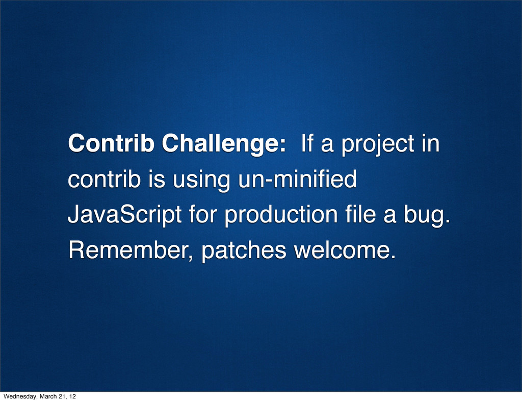 Contrib Challenge: If a project in contrib is u...
