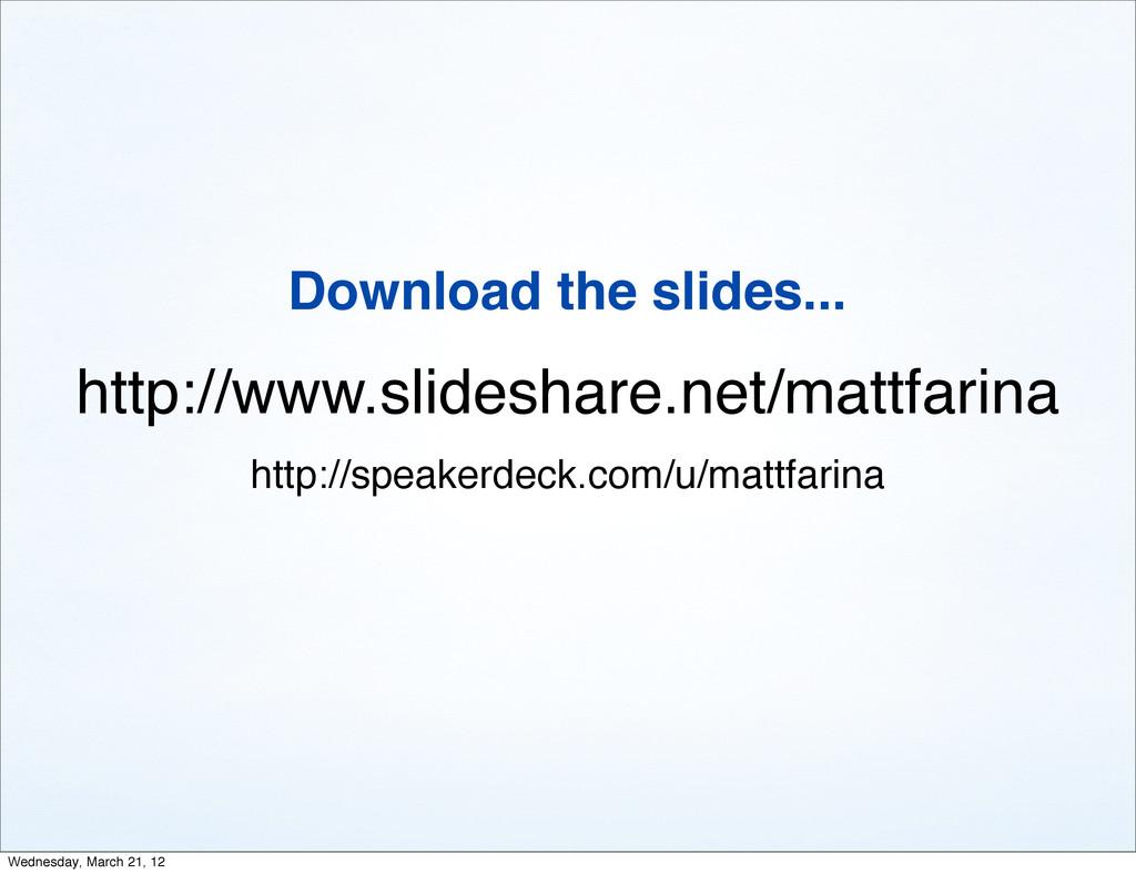 http://www.slideshare.net/mattfarina http://spe...