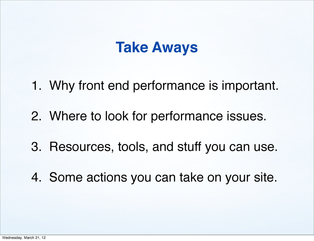1. Why front end performance is important. 2. W...
