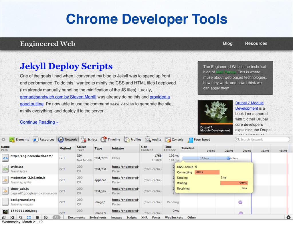 Chrome Developer Tools Wednesday, March 21, 12