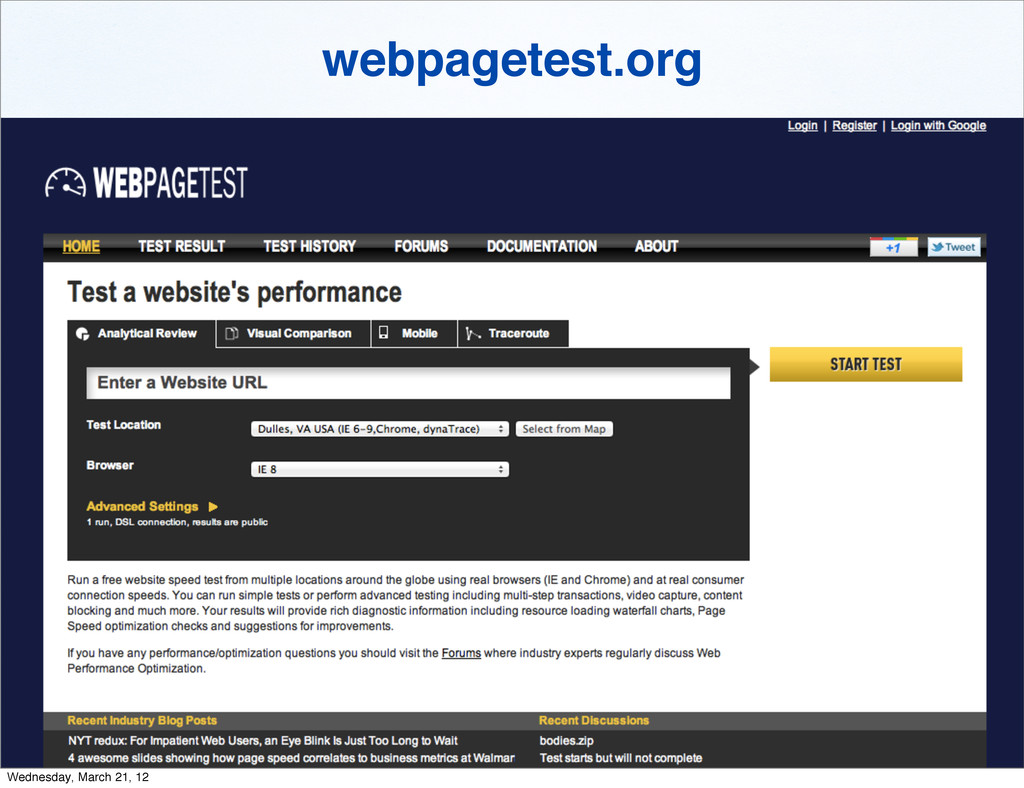 webpagetest.org Wednesday, March 21, 12